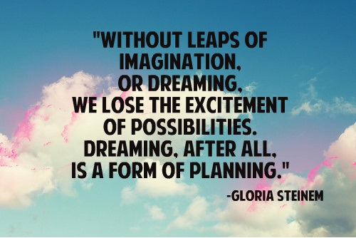 dreaming_quote_gloria_steinem