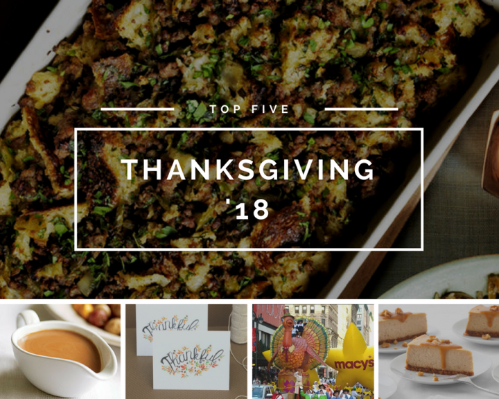 Top Five | Thanksgiving 2018